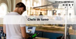 Chefe de Turno - Lisboa