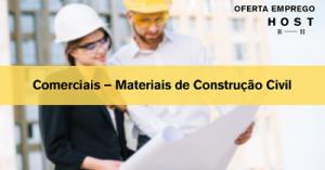 Comerciais – Materiais de Construção Civil