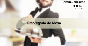 Empregado(a) de Mesa - Porto