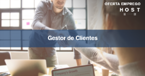 Gestores de Clientes - Lisboa