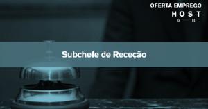 Subchefe de Receção - Estoril