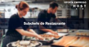 Subchefe de Restaurante - Lisboa