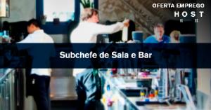 Subchefe de Sala/Bar - Ericeira