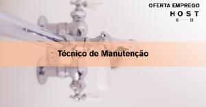 Técnico de Manutenção - Lisboa